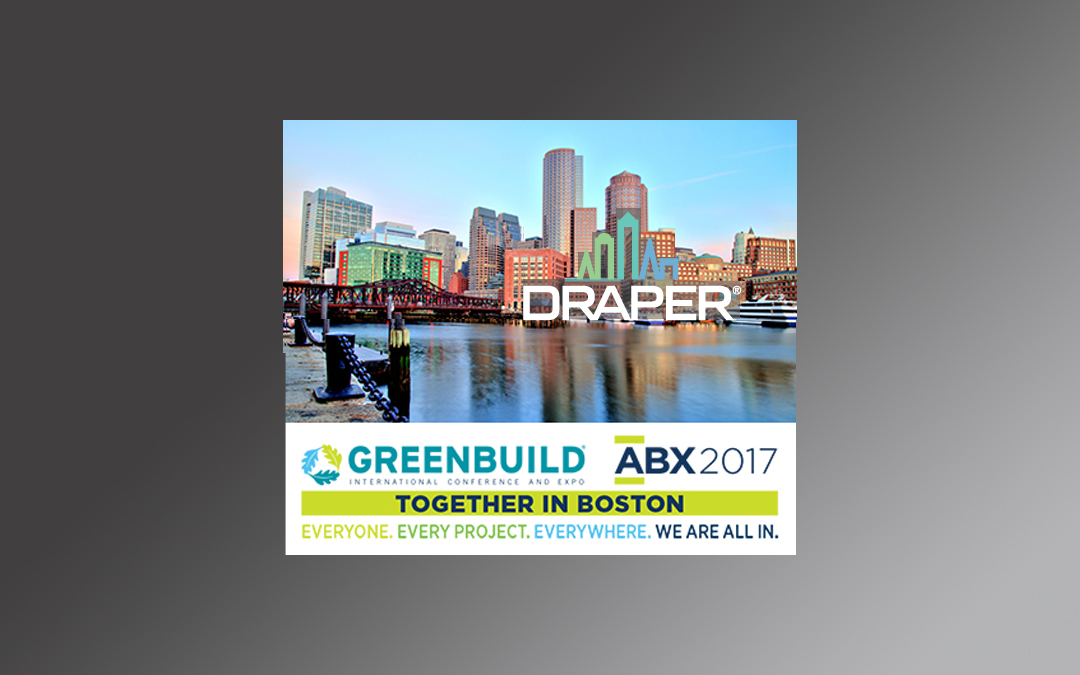 "Draper is ""all in"" at Greenbuild 2017"